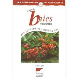 Girre-Loic-Guide-Des-Baies-Toxiques-Des-Jardins-Et-Campagnes-Livre-387512430_ML