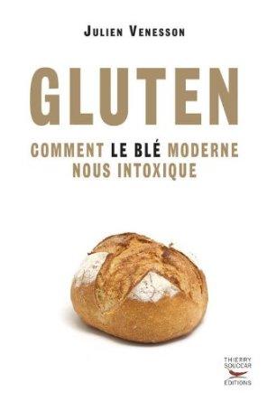 gluten-comment-le-blé-moderne-nous-intoxique